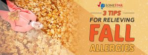 3 Tips For Relieving Fall Allergies With Lone Star Comfortaire