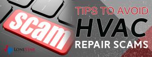 Tips To Avoid HVAC Repair Scams
