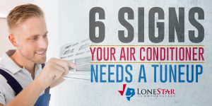 6 Signs Your Air Conditioner Needs a Tuneup