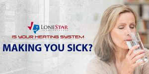 Is Your Heating System Making You Sick?